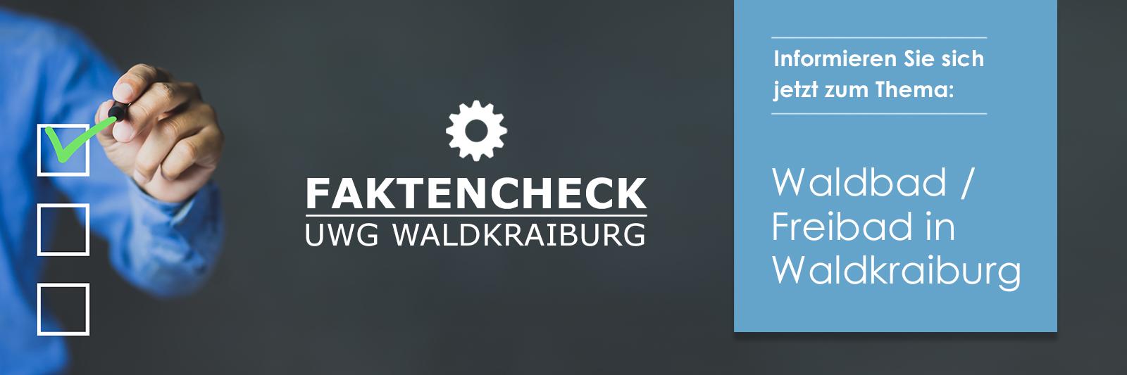UWG Faktencheck Waldbad / Freibad in Waldkraiburg