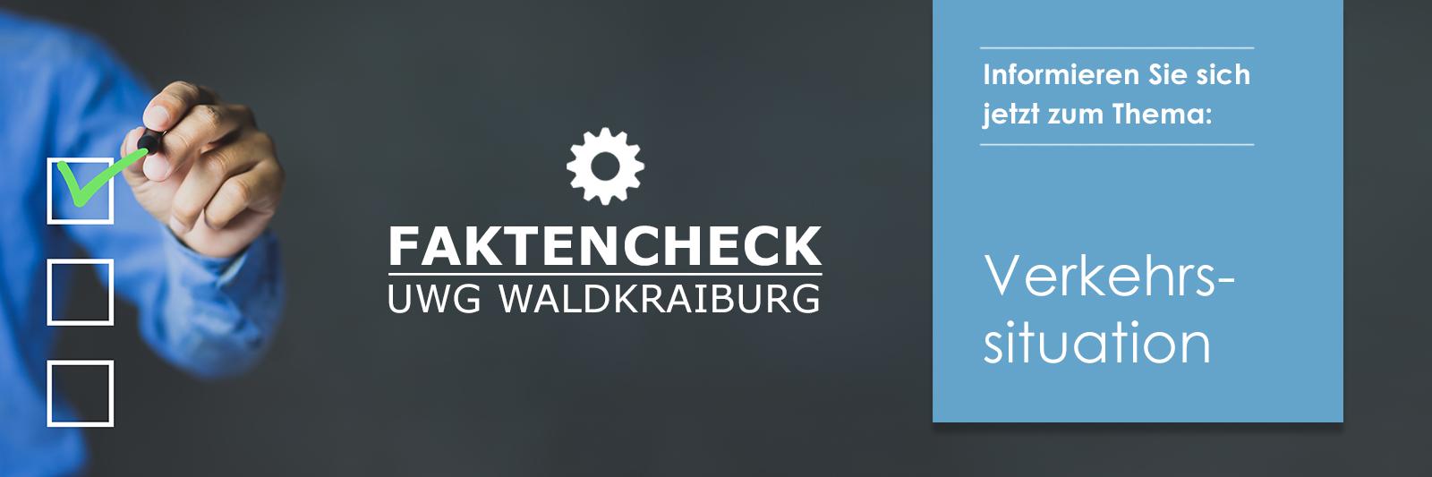UWG Faktencheck Verkehrssituation in Waldkraiburg