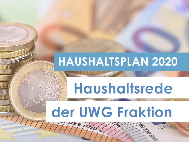 Bericht zur Haushaltsrede 2020 der UWG Fraktion